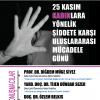 25 Kasım Kadınlara Yönelik Şiddete Karşı Uluslararası Mücadele Günü