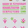 5 Mart'ta kaçırılmaması gereken konuşmalar: Kadına Yönelik Şiddet ve Fizyoterapi Rehabilitasyon